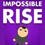 Impossible Rise