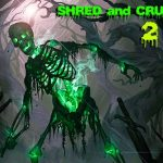 Shred and Crush 2