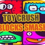 Toy Crush Blocks Smash